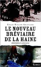 Le Nouveau bréviaire de la haine by Gilles…