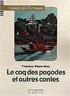 Le Coq des pagodes et autres contes…