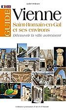 Guide de Vienne, Saint-Romain-en-Gal et…