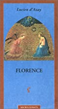 Florence by Lucien d' Azay