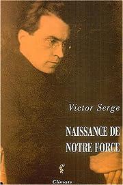 Naissance de notre force – tekijä: Victor…