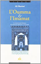 Oumma et l'Imamat (L') by SHARIATI