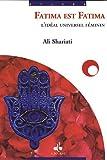 Ali Shariati: Fatima est Fatima (French Edition)