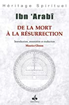De la mort à la résurrection by IBN…