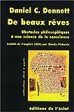 Daniel C. Dennett: De beaux rêves (French Edition)