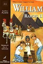 William et Ramses II by Aurélien Aujame