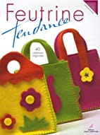 Feutrine tendance (French Edition) by…