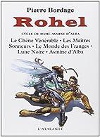 Rohel le conquérant, tome 1 : Le Cycle de…