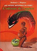 L'Odyssée de l'espèce by Roland Wagner