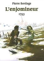 L'Enjomineur : 1793 by Pierre Bordage