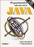 Harold, Elliotte Rusty: Programmation réseau avec Java, 2e édition (French Edition)