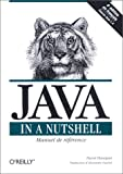 Flanagan, David: Java In A Nutshell: Manuel de référence (French Edition)