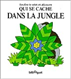 Powell, Richard: Qui se cache dans la jungle? (French Edition)