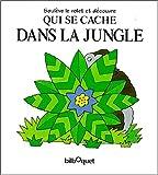 Powell, Richard: Qui se cache dans la jungle? (French Edition)