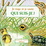Butterfield, Moira: Je nage et je saute, qui suis-je? (French Edition)