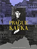 Wagenbach, Klaus: La Prague de Kafka (French Edition)