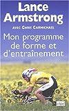 Armstrong, Lance: Mon programme de forme et d'entrainement (French Edition)