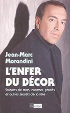 L'enfer du décor by Jean-Marc Morandini