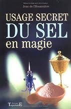 Usage du sel en magie by Jean de…