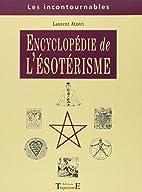 Encyclopédie de l'ésotérisme by Laurent…