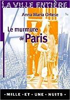 Le Murmure de Paris by Anna Maria Ortese