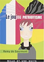 Joujou patriotisme by Rémy de Gourmont