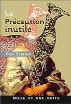 La Précaution inutile by Paul Scarron