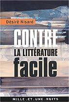 Contre la littérature facile by…