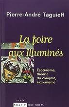 La Foire aux illuminés : Esotérisme,…