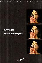 Gotham by Xavier Mauméjean