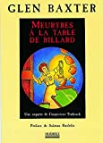 Baxter, Glen: Meurtres à la table de billard (French Edition)
