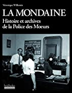 La Mondaine by Willemin Véronique
