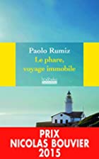 Le phare, voyage immobile by Paolo Rumiz