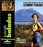 Balades autour de Clermont-Ferrand by Guide…