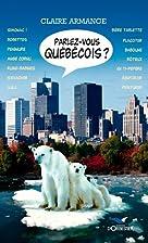 Parlez-vous québécois ? by…