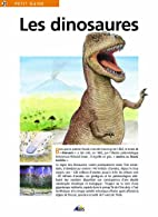 Les dinosaures. by Pierre Lavina