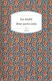 Andric, Ivo: Omer pacha latas (French Edition)