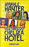 Hayter, Sparkle: Les Filles du Chelsea Hotel (French Edition)