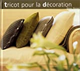Knight, Erika: Tricot pour la décoration (French Edition)