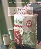 Petits Cadeaux Brodés by Sylvie Castellano