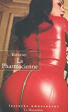 La Pharmacienne by Esparbec