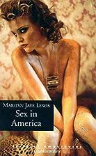 Sex in America by Marilyn Jaye Lewis