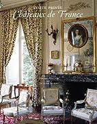 Visite privée : Châteaux de France by…
