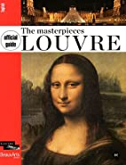 Official guide masterpièces of the Louvre…