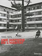 1945-1975 Une histoire de l'habitat :…