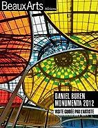 Daniel Buren Monumenta 2012 : Visité…