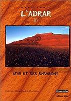 L'Adrar: Mauritanie (Collection Decouverte…