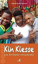 Kin kiesse, les écritures congolaises…