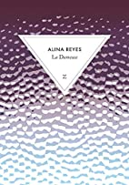 La Dameuse by Alina Reyes