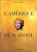 L'amerique de warhol by Tretiack…